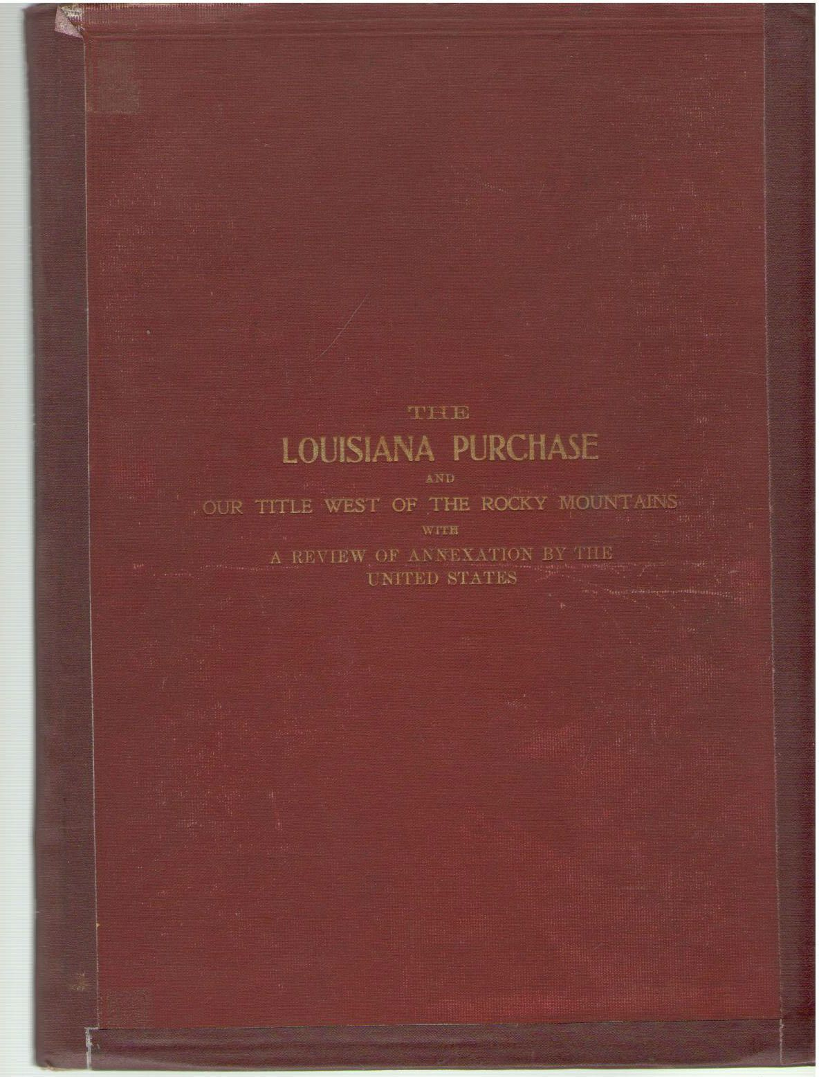 The Louisiana Purchase and Our Title West of the Rocky Mountains, Binger, Hermann,